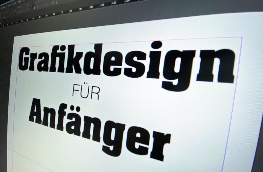 Grafikdesign für Anfänger