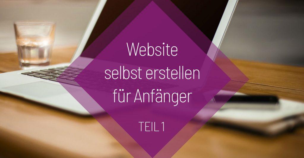Website selbst erstellen für Anfänger